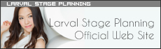 Larval Stage Planning